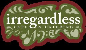 Irregardless Cafe